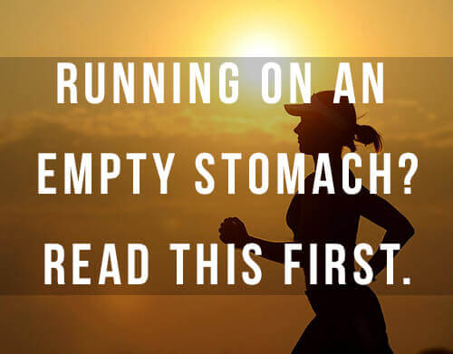 Fasted Cardio Results - Running on an Empty Stomach?